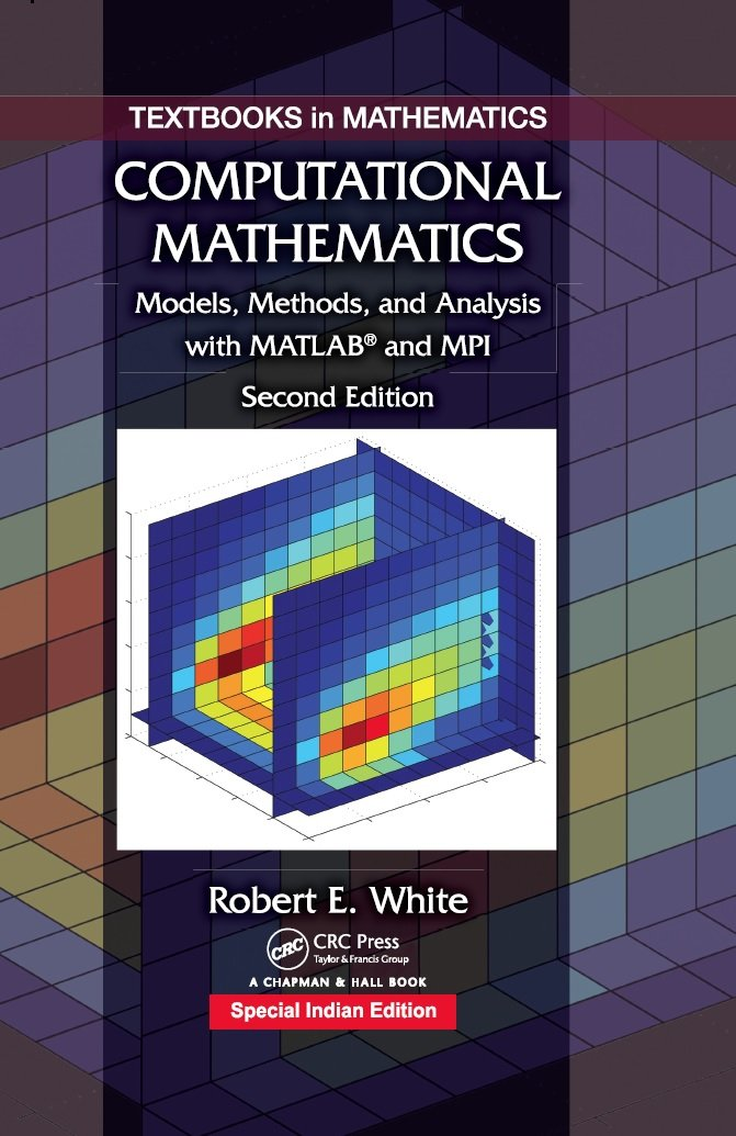 Computational Mathematics: Models, Methods, and Analysis