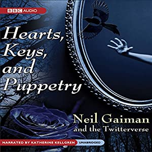 Hearts, Keys, and Puppetry Audiobook
