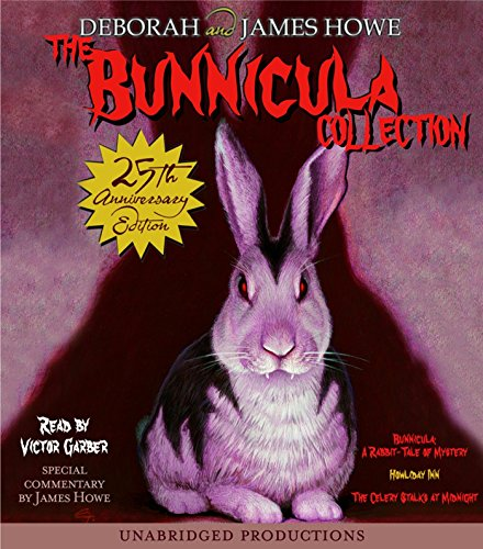 The Bunnicula Collection: Books 1-3: #1: Bunnicula: A Rabbit-Tale of Mystery; #2: Howliday Inn; #3: The Celery Stalks at Midnight (The Bunnicula Series) ()