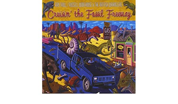 Cruisin The Fossil Freeway de Russell Wodehouse & the Ratfish Wranglers Ray Troll en Amazon Music - Amazon.es