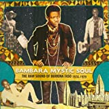 Bambara Mystic Soul: The Raw Sound of Burkina Faso 1974-1979 (Analog Africa No. 10)