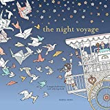 The Night Voyage: A Magical Adventure and Coloring Book