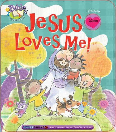 Jesus Loves Me (Bible Sing Along Book)