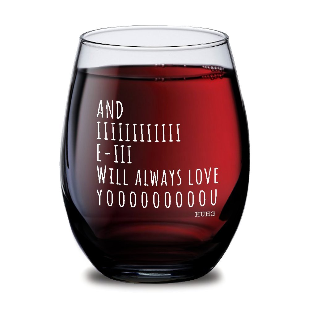 And I Will Always Love You Stemless Wine Glass, Perfect Birthday Gift Idea for Wife, Personalized Wine Glass, Mother's Day & Valentine's Day Gift, Novelty Wine Glasses, Party Supplies or Decorations,