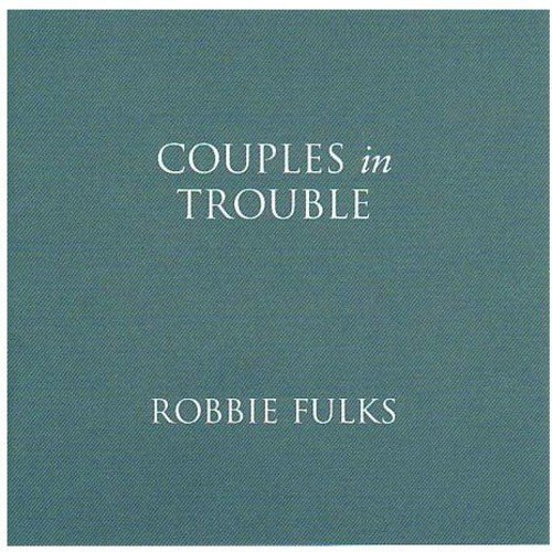 CD : Robbie Fulks - Couples In Trouble (CD)