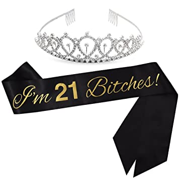 ADBetty I'm 21 Bitches! Sash & Rhinestone Tiara Kit - 21st Birthday Sash  Finally Legal Sash Drinking Age