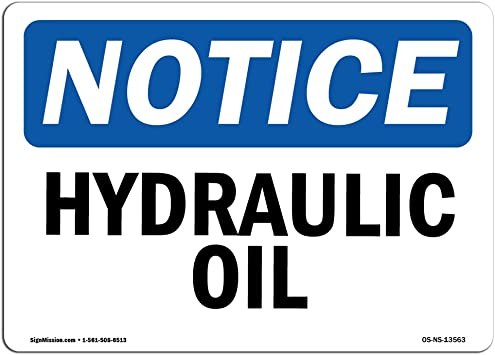OSHA Notice Check Engine Oil Before Operating SignHeavy Duty
