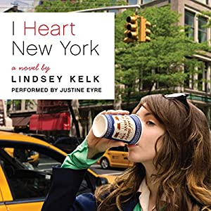 I Heart New York: A Novel Hörbuch