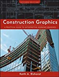 Construction Graphics: A Practical Guide to Interpreting Working Drawings