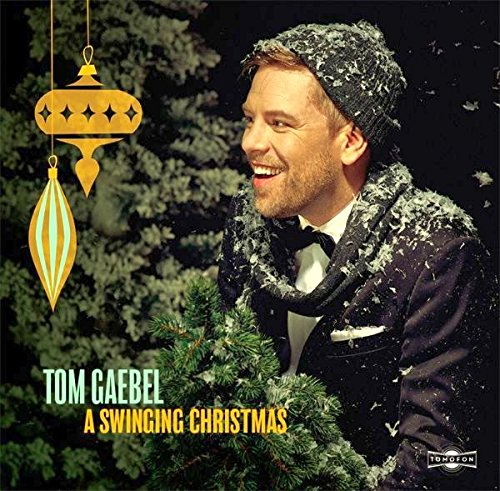 A Swinging Christmas von Tom Gaebel