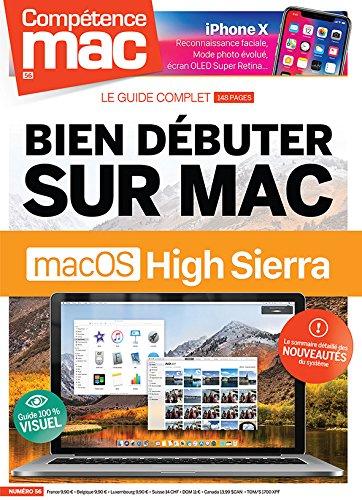 Competence Mac N 56 - Bien Debuter Sur Mac avec Macos High Sierra