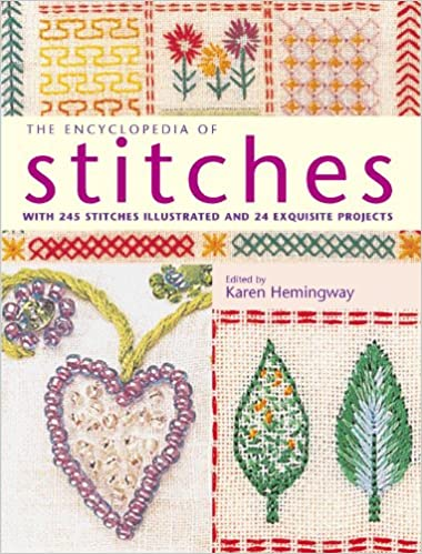 Pdf lærebog download gratis The Encyclopedia of Stitches: With 245 Stitches Illustrated and 24 Exquisite Projects 1845372034 PDF ePub MOBI