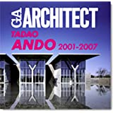 GA ARCHITECT 安藤忠雄 2001-2007