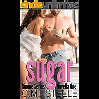 Sugar (Gimme Series Book 1)