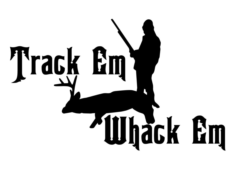Amazon com susie85electra deer hunting vinyl decal deer hunter sticker track em whack em buck hunter home kitchen