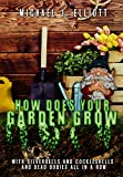 How Does Your Garden Grow?: ( A short horror story.)