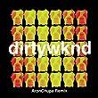 Dirty Weekend (AronChupa Remix)