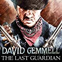 The Last Guardian Audiobook by David Gemmell Narrated by To Be Announced