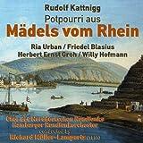 """Rudolf Kattnigg: Potpourri aus """"Mädels vom Rhein"""" [Clean]"""