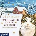 Weihnachtskatze gesucht Hörbuch von Andrea Schacht Gesprochen von: Stephan Schad