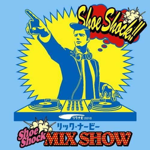 Shoe Shock Mix Show