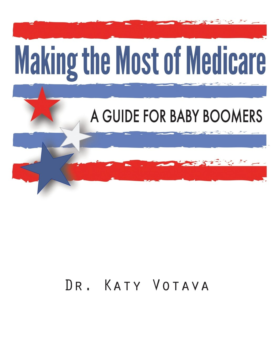 Download Making the Most of Medicare: A Guide for Baby Boomers pdf