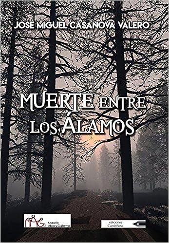 Descargar libros electrónicos pdf Muerte entre los álamos 8481908584 en español PDF CHM ePub