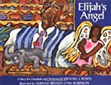 img - for Elijah's Angel: A Story for Chanukah and Christmas book / textbook / text book