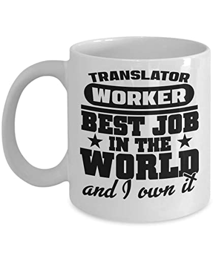 Amazon Translator Worker Best Job Coffee Cup Birthday Gift For