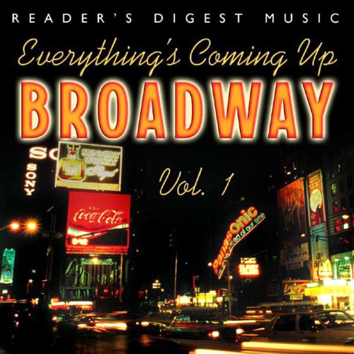 Everything's Coming Up Broadway: Best-Loved Musicals (The Best Of Everything Cast)