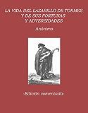 El Lazarillo de Tormes. Edición comentada.