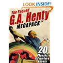 The Second G.A. Henty MEGAPACK ™: 20 Classic Adventure Novels