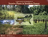 img - for A Field Guide for the Identification of Invasive Plants in Southern Forests book / textbook / text book