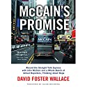 McCain's Promise: Aboard the Straight Talk Express with John McCain Audiobook by David Foster Wallace Narrated by Henry Leyva