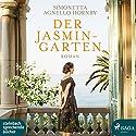 Der Jasmingarten Hörbuch von Simonetta Agnello Hornby Gesprochen von: Svenja Pages