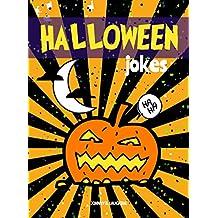 Halloween Jokes: Funny Halloween Jokes and Riddles for Kids (Halloween Series Book 5)