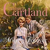 Mine for Ever (The Pink Collection 52) | Barbara Cartland