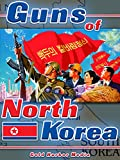 Guns of North Korea