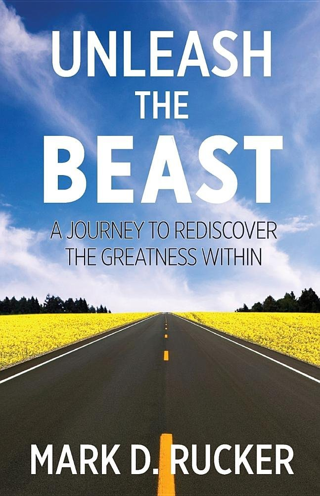 Unleash the Beast: A Journey to Rediscover the Greatness Within PDF