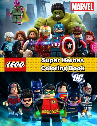 Super Heroes Coloring Books - Super Heroes coloring book: Lego Marvel and Dc , this amazing coloring book will make your kids happier and give them joy (ages 4-9)