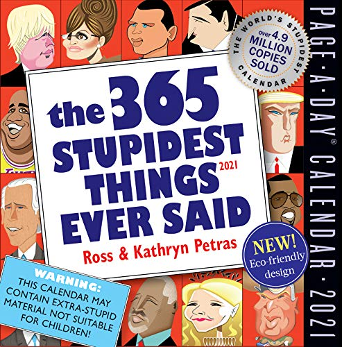 365 Stupidest Things Ever Said Page-A-Day