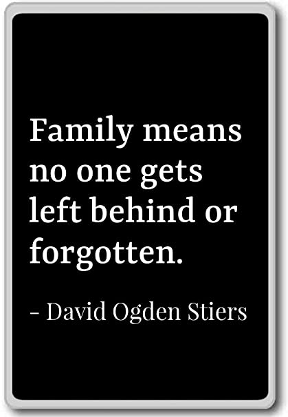 Amazoncom Family Means No One Gets Left Behind Or David