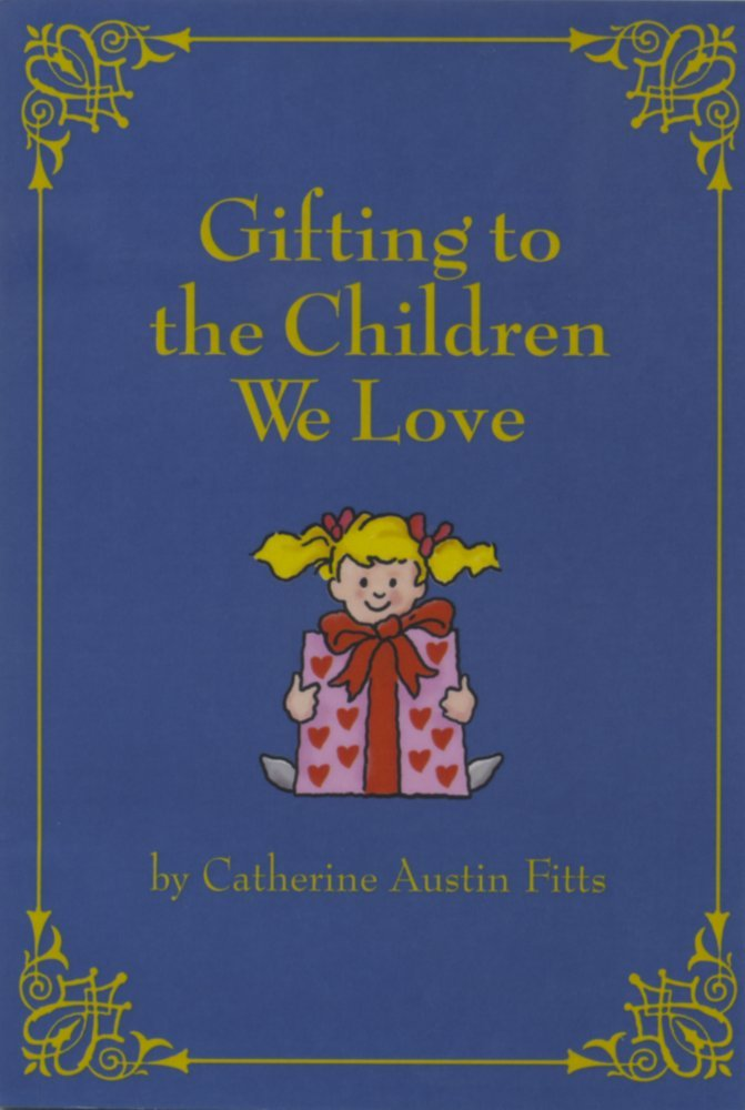 Gifting to The Children We Love