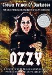 Ozzy Osbourne: Crown Prince of Darkne...