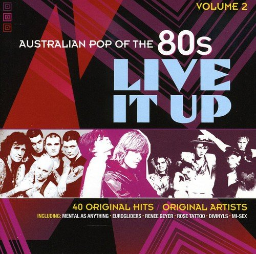 Vol. 2-Live It Up: Australian Pop of the 80`s