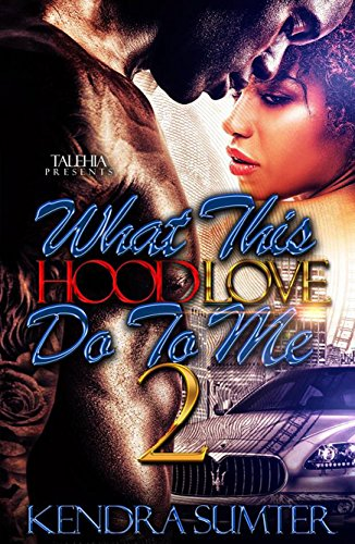 Books : What This Hood Love Do To Me 2