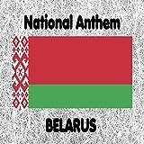 Belarus - Dziaržaŭny Himn Respubliki Biełaruś - My, Biełarusy - Belarussian National Anthem