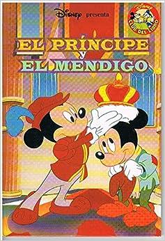 El Principe y El Mendigo: Amazon.es: DISNEY CLUB DEL LIBRO
