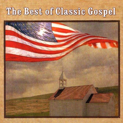 The Best Of Classic Gospel