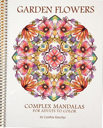 Garden Flowers: Complex Mandalas for Adults to Color